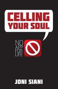 Celling Your Soul: No App for Life