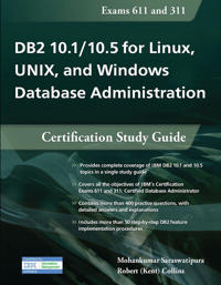 DB2 10.1 / 10.5 for Linux, UNIX, and Windows Database Administration