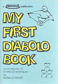 My first diabolo book - an introduction to diabolo techniques