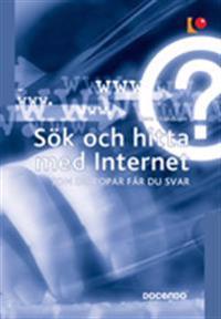 Sök och hitta med Internet : som du ropar får du svar