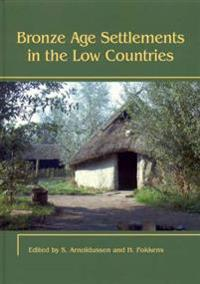 Bronze Age Settlements in the Low Countries