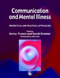 Communication and Mental Illness