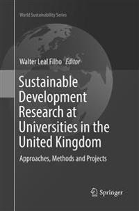 Sustainable Development Research at Universities in the United Kingdom