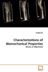 Characterizations of Biomechanical Properties
