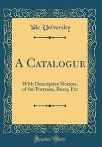 A Catalogue