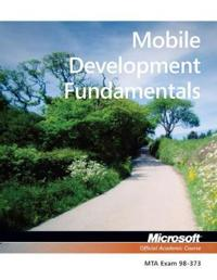 Moblie Development Fundamentals, Exam 98-373