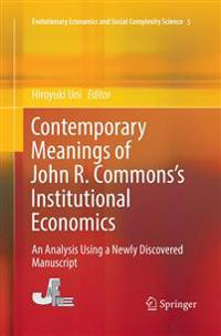 Contemporary Meanings of John R. Commons's Institutional Economics