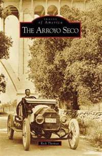 The Arroyo Seco