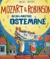 Mozart & Robinson og den mægtige Ostemåne