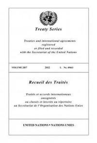 Treaty Series 2837 (English/French Edition)