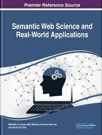 Semantic Web Science and Real-World Applications