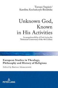 Unknown God, Known in His Activities