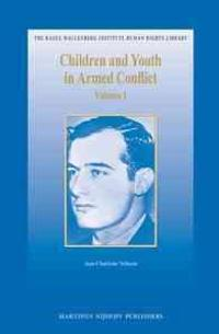 Children and Youth in Armed Conflict (2 Vols.)