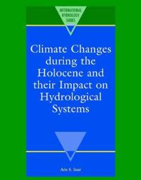 Climate Changes During the Holocene and Their Impact on Hydrological Systems