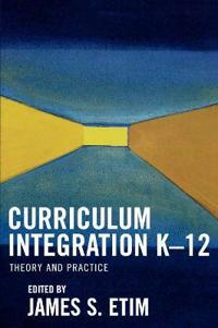 Curriculum Integration K-12
