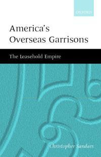 America's Overseas Garrisons