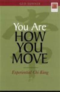 You Are How You Move