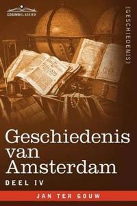 Geschiedenis van Amsterdam - Deel IV - in zeven delen