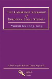 Cambridge Yearbook of European Legal Studies, 2003-2004