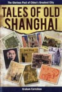 Tales of Old Shanghai