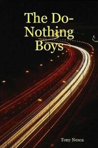 The Do-nothing Boys