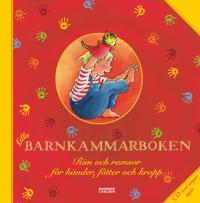 Lilla barnkammarboken : rim och ramsor för händer, fötter och kropp