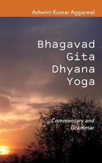 Bhagavad Gita Dhyana Yoga