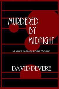 Murdered by Midnight: A Genre Bending Crime Thriller