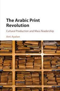 The Arabic Print Revolution