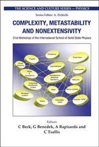 Complexity, Metastability And Nonextensivity