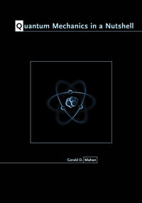 Quantum Mechanics in a Nutshell