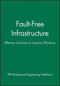 Fault-Free Infrastructure