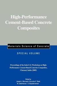 High Performance Cement-based Concret Composites