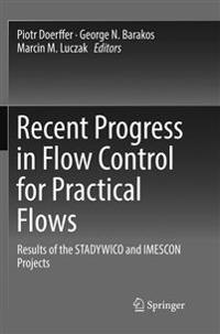 Recent Progress in Flow Control for Practical Flows : Results of the STADYWICO and IMESCON Projects