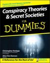 Conspiracy Theories Secret Societies For Dummies