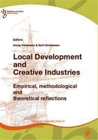 Local Development and Creative Industries: empirical, methodological and theoretical reflections