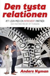 Den tysta relationen: Att leva med en introvert partner och hur man får det att fungera