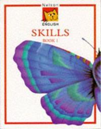 Nelson English - Skills Book 1