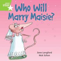 Rigby Star Independent Green Reader 6: Who Will Marry Masie?