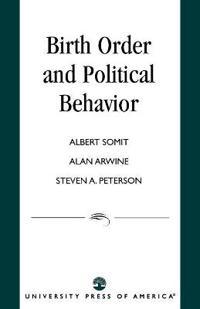 Birth Order and Political Behavior