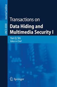Transactions on Data Hiding and Multimedia Security I