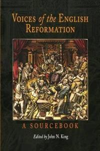 Voices of the English Reformation