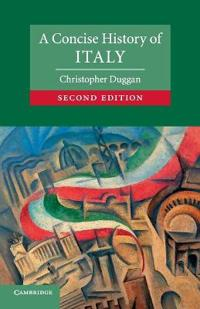 A Concise History of Italy
