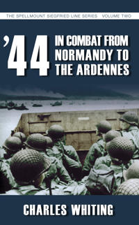 '44 In Combat from Normandy to the Ardennes