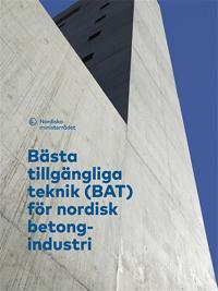 Bästa tillgängliga teknik (BAT) för nordisk betongindustri