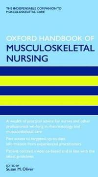 Oxford Handbook of Musculoskeletal Nursing
