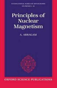 The Principles of Nuclear Magnetism
