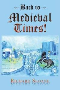 Back to Medieval Times!