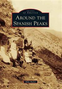Around the Spanish Peaks