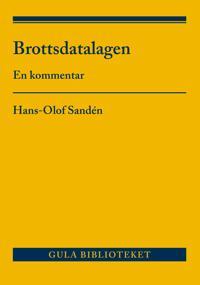 Brottsdatalagen : en kommentar - Hans-Olof Sandén | Laserbodysculptingpittsburgh.com